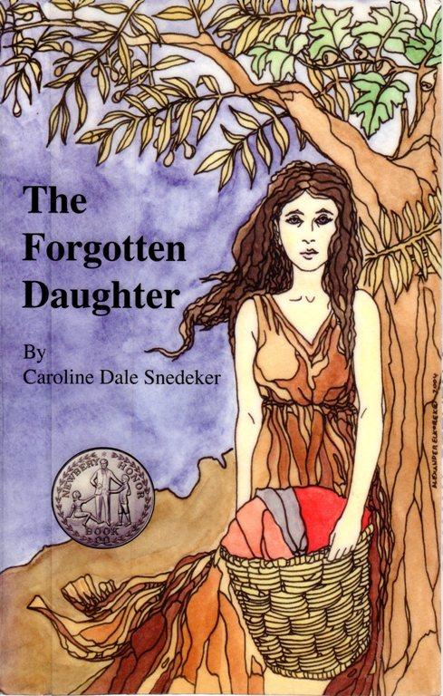 The Forgotten Daughter, Caroline Dale Snedeker, Newbery Honor Book, Newbery Award Winner