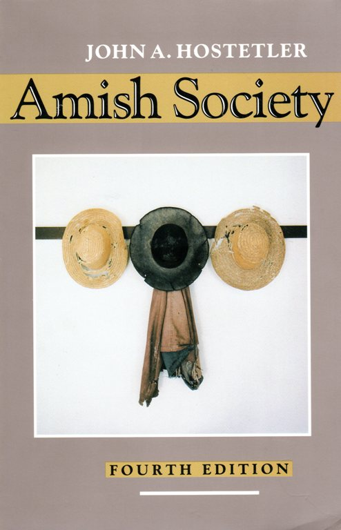 Amish Socitey, John A. Hostetler, Amish, History, Northkill, First Amish Bishop