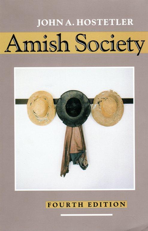 Amish Socitey, John A. Hostetler, Amish, History, Northkill, First Amish Bishop