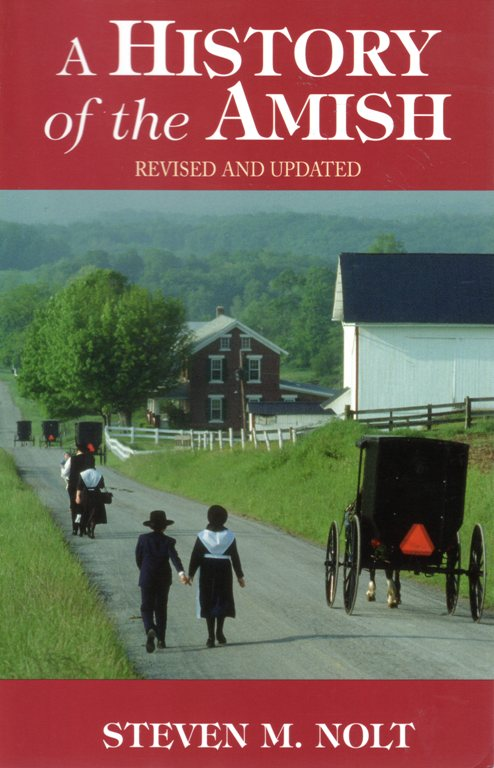A History of the Amish, Steven M. Nolt, Jacob Hertzler, Northkill, Pennsylvania