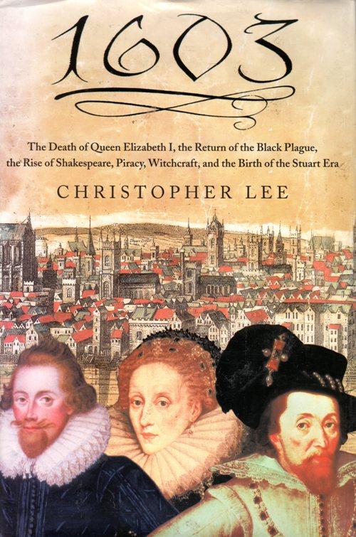1603, Christopher Lee, Queen Elizabeth 1, Shakespeare