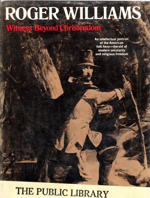 Roger Williams, Witness Beyond Christendom, John Garrett, Rhode Island
