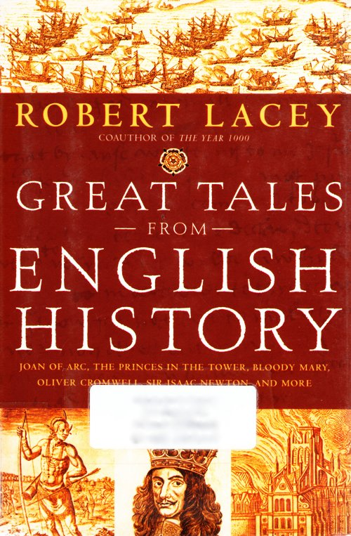 English History, Robert Lacy, Great Tales from English History 2
