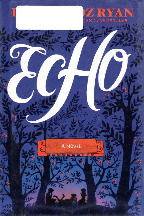 Newbery Honor Book, Echo, Pam Munoz Ryan