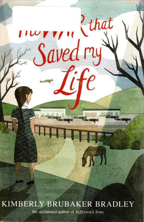 The War that Saved my Life, Kimberly Brubaker Bradley, Newbery Honor Book, England, Club Foot