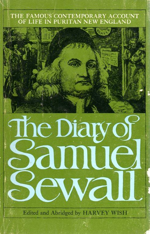 The Diary of Samuel Sewall, Harvey Wish, Puritans, New England