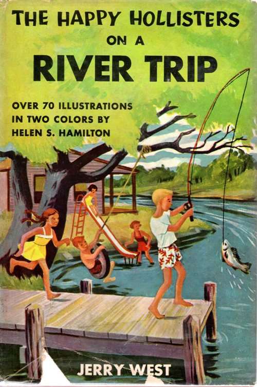 The Happy Hollister on a River Trip, Jerry West, Mysteries, Nostalgia