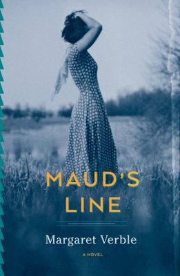 Maud's Line, Margaret Verble, Pulitzer Finalist, Pulitzer Prize