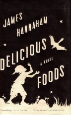 Delicious Foods, James Hannaham, Pulitzer