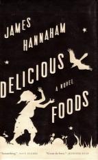 Delicious Foods, James Hannaham, Pulitzer