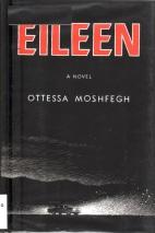 Eileen, Ottesa Moshegh, Pulitzer