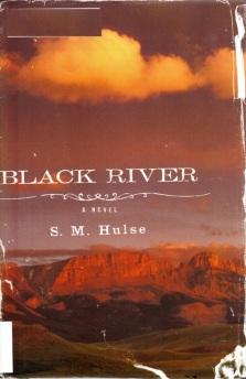 Black River, S. M. Hulse, Pulitzer