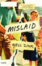 Mislaid, Nell Zink, Pulitzer