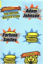 Adam Johnson, Fortune Smiles, Short Stories, Pulitzer