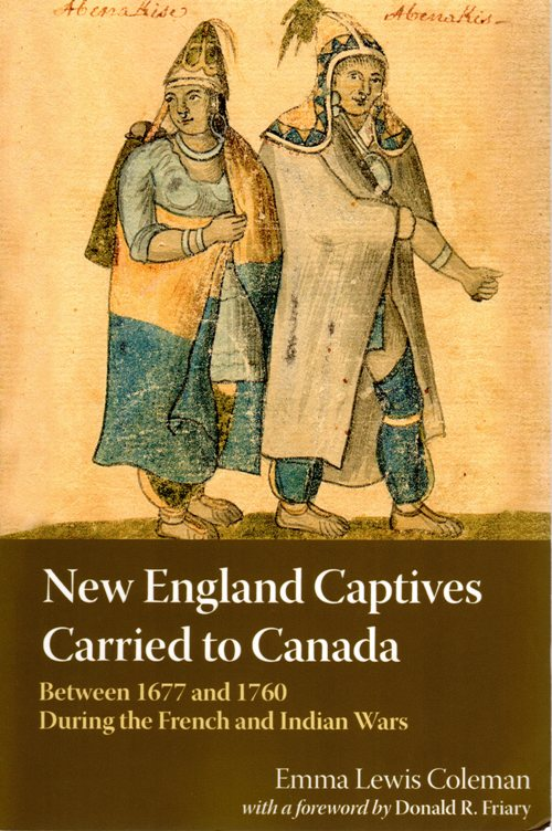 New England Captives Carried to Canada, Emma Lewis Coleman, French and Indian War