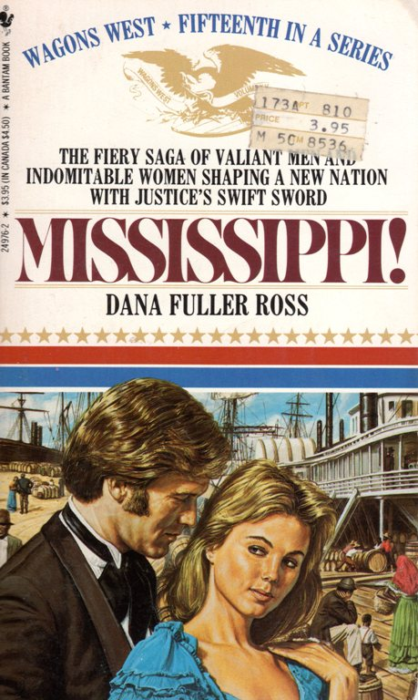 Wagons West Series, Mississippi, Dana Fuller Ross, Historical Fiction