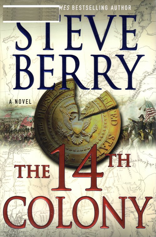 The 14th Colony, Steve Berry, Adventure, Now Reading