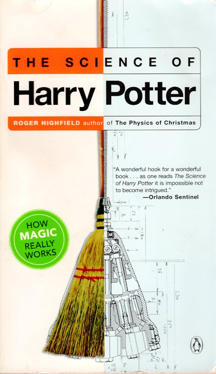 The Science of Harry Potter, Roger Highfield, Magic, How Magic Really Works