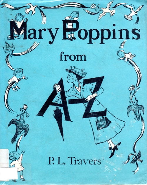Mary Poppins from A - Z, P. L. Traver, Mary Shepard, Alphabet Book