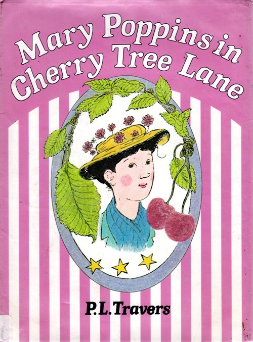 Mary Poppins in Cherry Tree Lane, P. L. Travers, Mary Shepard, Midsummers Eve