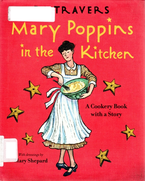 Mary Poppins in the Kitchen, P. L. Travers, Cookery Book