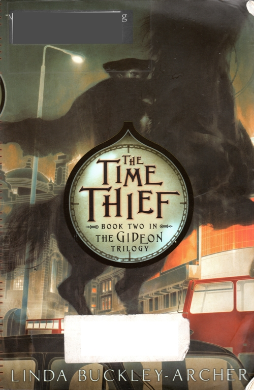 The Time Thief, The Gideon Trilogy, Linda Buckley-Archer