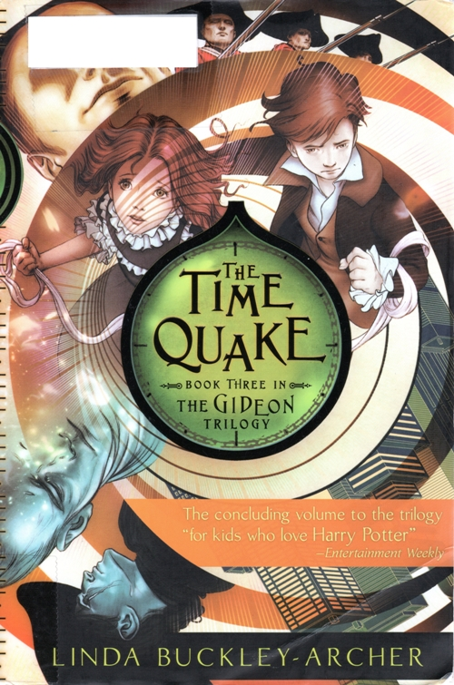 The Time Quake, Gideon Trilogy, Linda Buckley-Archer