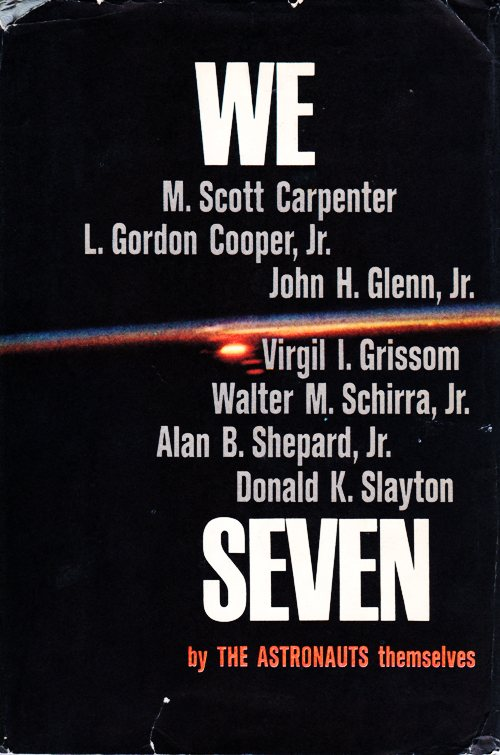 Astronauts, Mercury Seven, We Seven, Book, Space Race