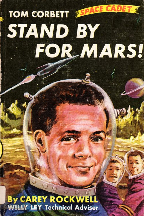 Tom Corbett, Space Cadet, Stand by for Mars, Carey Rockwell, William Ley, Grosset and Dunlap