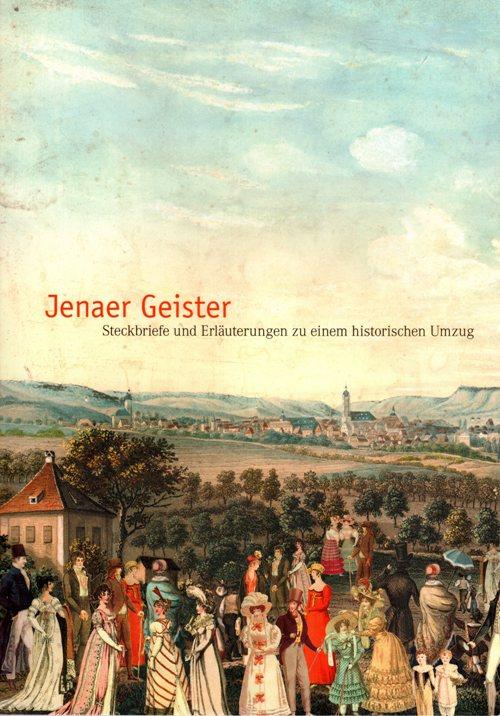 Jenaer Geister, Jena Germany, Jena People