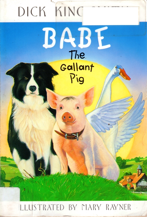 Babe the Gallant Pig, Dick King-Smith, Gilmore Girls List, Book List