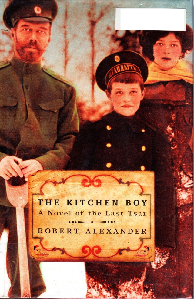 The Kitchen Boy, A Novel of the Last Tsar, Robert Alexander, Gilmore Girls List