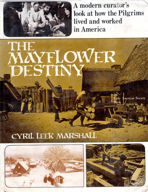 Mayflower, Pilgrims, Plymouth Colony, Cyril Leek Marshall