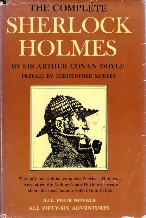 The complete sherlock holmes, Sir ARthur Conan Doyle, Sherlock Holmes, Detective