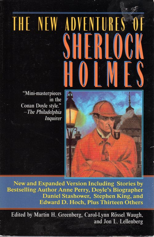 The New Adventures of Sherlock Holmes, Anne Perry, Stephen King, Edward D. Hoch