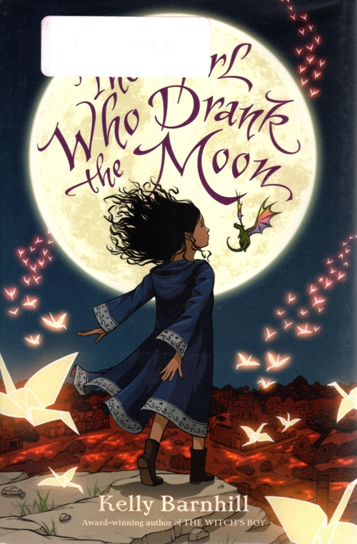 2017 Newbery Medal, The Girl Who Drank the Moon, Kelly Barnhill