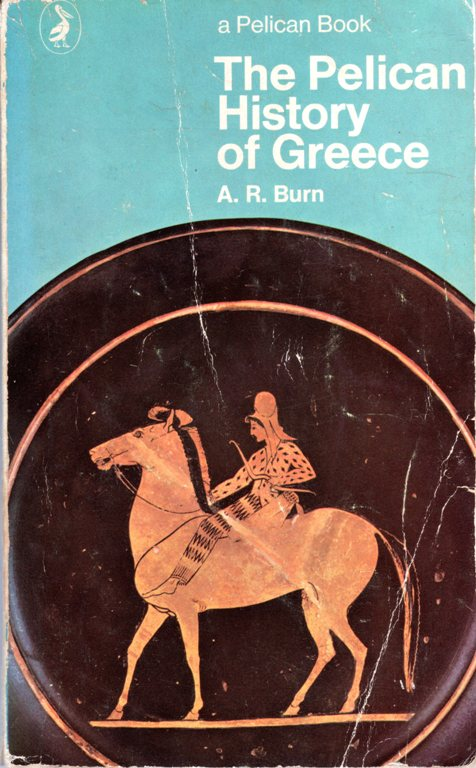 pelican history of Greece, A. R. Burn, Greek History