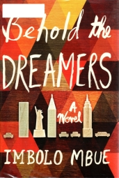 Behold the Dreamers, Imbolo Mbue, Pulitzer Hopeful, Immigration