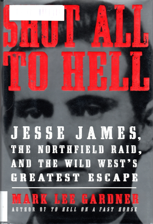 Shot all to hell, jesse james, younger gang