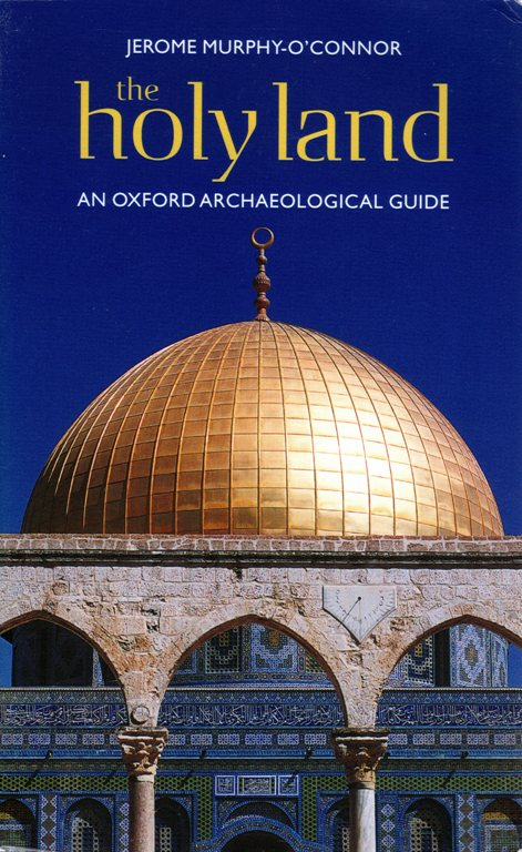 the holy land, Oxford Archaeological Guide, Jerome Murphy-O-Connor