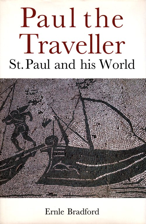 Paul the Taveller, Ernle Bradford, Apostle Paul, Tarsus