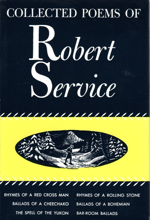 Collected Poems of Robert Service, Canadian Poet, Canada Day