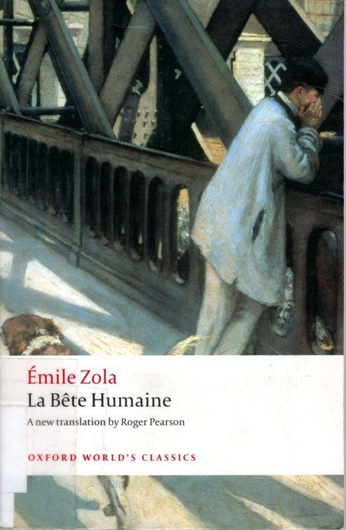 La Bete Humaine, Emile Zola, Murder, Trains, France