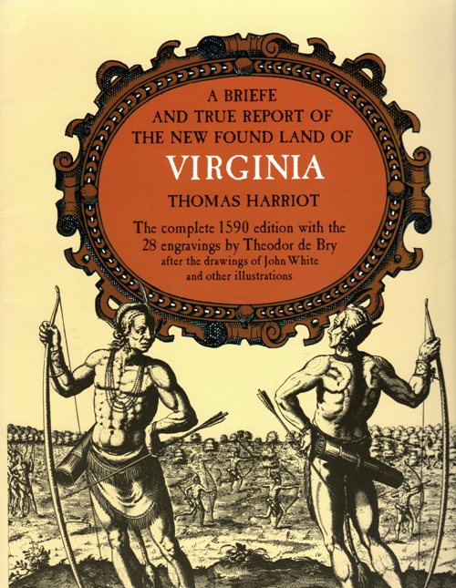 Virginia, Thomas Harriot, Theodor de Bry, John White