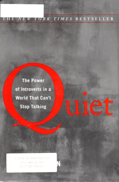 Quiet: The Power of Introverts in a World that Can't Stop Talking, Susan Cain, Introverts