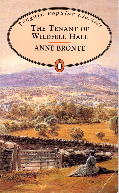 The Tenant of Wildfell Hall, Anne Bronte, Penguin Popular Classics