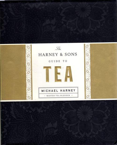 Guide to Tea, Harney and Sons, Michael Harney, Tea