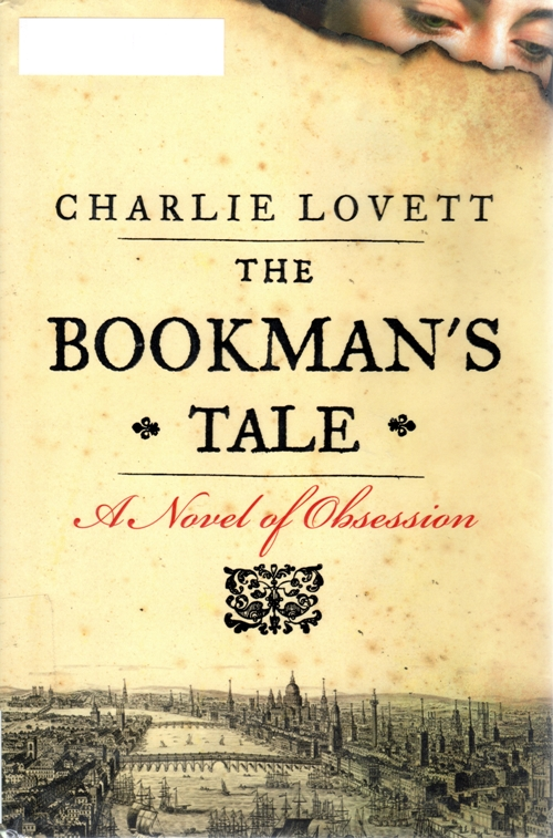 The Bookman's Tale, Charlie Lovett, Shakespeare, History, Bibliophile, Book Collecting