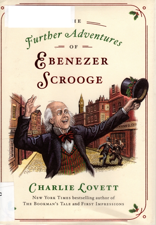 The Further Adventures of Ebenezer Scrooge, Charlie Lovett