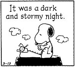 It was a dark and stormy night, Opening lines, peanuts